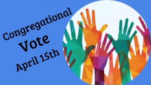 Congregational Vote 4-15-2018